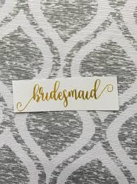 Bridesmaid Decal Sticker Bride Tribe Decals Bridesmaids Wedding Decal Custom Vinyl Decal Personalized Vinyl Decal