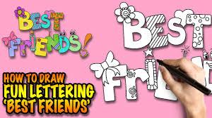 draw best friends fun lettering