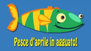 Buon Pesce d'Aprile 2018: ecco le FRASI più divertenti da inviare ...
