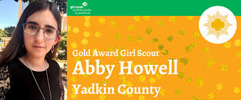 Abby Howell Earns Girl Scouts Highest Honor – gscp2pblog.com
