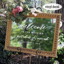 Welcome To Our Wedding Sign Personalized Decal Diy Wedding Etsy In 2020 Wedding Signs Decals Wedding Signs Diy Wedding Decal