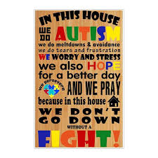 In This House We Do Autism Poster Autism Awareness America