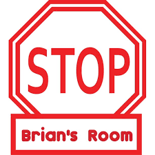 Stop Sign Warning Signage Customized Wall Decal Custom Vinyl Wall Art Personalized Name Baby Girls Boys
