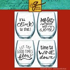 Svg Bundle Wine Glass Sayings Diy Wine Glass Decal Svg Wine Etsy