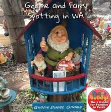 gnome and fairy spotting in wa