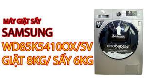 Máy Giặt Sấy Samsung WD85K5410OX/SV Giặt 8kg/ sấy 6kg - Pico.vn ...
