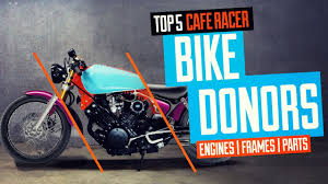 top 5 cafe racer bike donors you