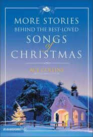 More Stories Behind the Best-Loved Songs of Christmas by Ace Collins    Koorong