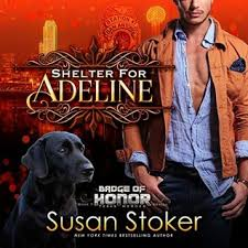 Shelter for Adeline by Susan Stoker