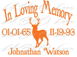 In Memory Vinyl Decal Buck Deer Hunter Hunting Customize Names Dates Lilbitolove On Artfire