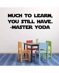 Sales For Yoda Wall Quote Vinyl Decal For Baby Nursery Boy Or Girl Bedroom School Classroom Or Playroom Much To Learn You Still Have Lettering Small Large Sizes Black