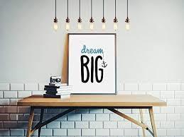 Amazon Com Dream Big Print Inspirational Print Stylish Home Decor Stylish Kids Room Nursery Decor Nursery Print Handmade