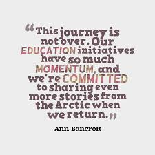 ann bancroft quote about education