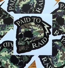 Paid To Raid Skull Decal Paid To Raid