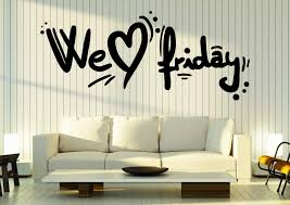 Large Vinyl Decal Words Inspiration Quotes We Love Friday Wall Sticker Wallstickers4you