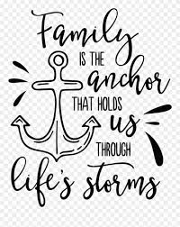 svg sayings quotes family is the anchor that holds us through