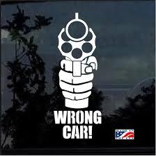 Wrong Car Gun Pistol Window Decal Sticker Custom Sticker Shop