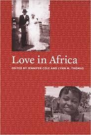 Amazon.com: Love in Africa (9780226113524): Cole, Jennifer, Thomas ...