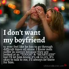love quotes i don t want my boyfriend to ever feel