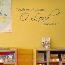 Religious Wall Quotes Teach Me Thy Way O Lord Home Decor Decals