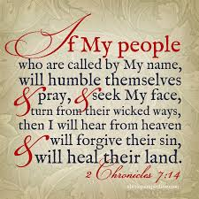 2 chronicles 7:14, if my people