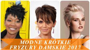 Modne Krotkie Fryzury Damskie 2017 Youtube