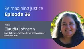 """Episode 36 """"Using tech to magnify the goodness of inclusive legal services  with Claudia Johnson"""" – Andrea Perry-Petersen"""