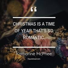 christmas is a time of year th katharine mcphee about r tic