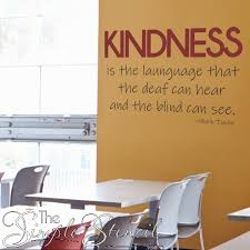 Kindness Is The Language Mark Twain Wall Quote Decal Wall Lettering Wall Decals The Simple Stencil