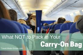 what not to pack in your carry on bag