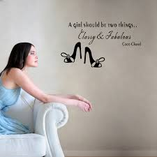 A Girl Should Be Two Things Classy And Fabulous Inspirational Quote Wall Art Stickers For Home Decor Removable Decals Diy Vinyl Classy Home Decor Olivia Decor Decor For Your