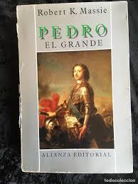Pedro el grande - robert k. massie - alianza - Sold at Auction - 160004938