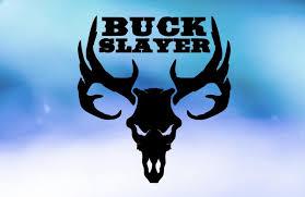 Buck Slayer Hunting Vinyl Decal Car Decal Window Decal Custom Etsy