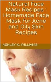 natural face mask recipes homemade