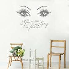 New Girls Eyes Eyelashes And Word Wall Stickers A Girl Should Be Two Things Classy And Fabulous Wall Decal Wall Lettering Lc542 Wall Stickers Aliexpress
