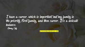 family first priority quotes top famous quotes about family