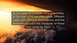 """n t wright quote """"at the heart of christian ethic is humility"""