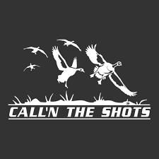 Call N The Shots Waterfowl Window Decal