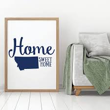 Home Sweet Home State Of Montana Vinyl Decor Wall Decal Customvinyldecor Com