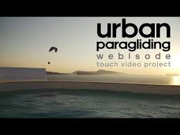 urban paragliding webisode touch