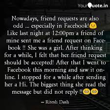 nowadays friend requests quotes writings by ritesh dash