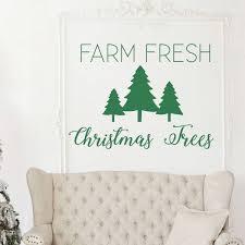 Farm Fresh Christmas Trees Wall Vinyl Decor Wall Decal Customvinyldecor Com