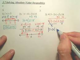 3 7 solving absolute value inequalities