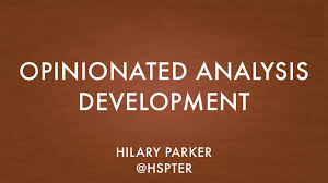 Opinionated Analysis Development -- EARL SF Keynote