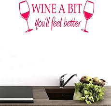 Bibitime Wine A Bit You Ll Feel Better Quote Letter Wall Sticker Pvc Decal Home Arts Decor For Dinning Room Kitchen Wine Bar Lounge Decor Vinyl Decorations Rose Diy 9 25 X 21 65 Amazon Ca