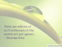 quotes about gamers top gamers quotes from famous authors