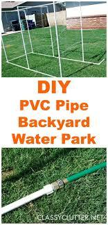 diy pvc backyard water park classy