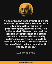 albert einstein quote i am a jew but i am enthralled by the