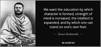 swami vivekananda quote we want the education by which character