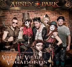Abney Park and friends..The Vaudeville Vegabonds by...